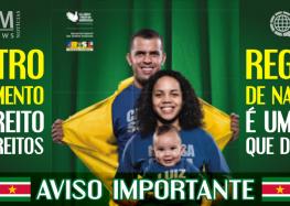 Embaixada do Brasil em Paramaribo divulga campanha para registro civil de brasileiros no exterior
